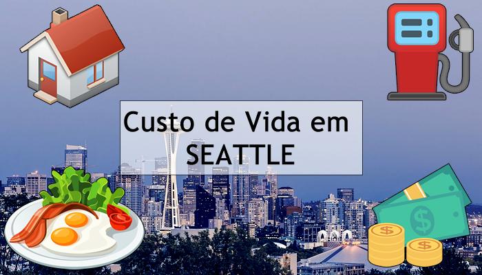É Caro Morar em Seattle (EUA)? Confira o Custo de Vida da Cidade!